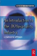 An Introduction to the UK Hospitality Industry : A Comparative Approach