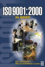 ISO 9001 : 2000 in Brief - Raymond L. Tricker