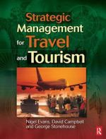 Strategic Management for Travel and Tourism - Nigel Evans