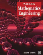 Mathematics for Engineering : With Applications in Mathematica - W. Bolton