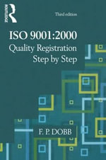 ISO 9001 : 2000 Quality Registration Step-by-Step - Fred Dobb