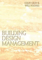Building Design Management - Colin Gray