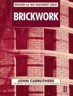 Brickwork : Revision and Self Assessment Series - John Carruthers