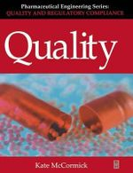 Quality : Pharmaceutical Engineering Series - Kate McCormick