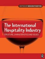 International Hospitality Industry : Structure, Characteristics and Issues