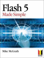 Flash 5 Made Simple - Mike McGrath