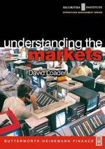 Understanding the Markets - David Loader