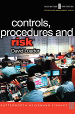 Controls, Procedures and Risk : Securities Institute Operations Management - David Loader