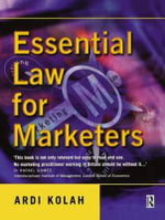 Essential Law for Marketers - Ardi Kolah