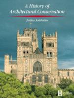 History of Architectural Conservation - Jukka Jokilehto