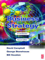 Business Strategy : An Introduction - David Campbell