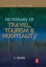 Dictionary of Travel, Tourism and Hospitality : The Unequal Struggle? - S. Medlik