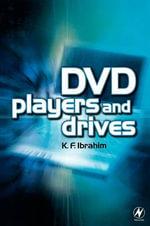 DVD Players and Drives - K. F. Ibrahim