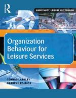 Organization Behaviour for Leisure Services - Conrad Lashley