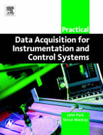 Practical Data Acquisition for Instrumentation and Control Systems : IDC Technology (Paperback) - John Park