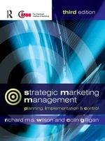Strategic Marketing Management : Planning, Implementation and Control - Colin Gilligan