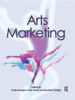 Arts Marketing : An Introductory Reader - Finola Kerrigan