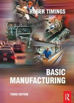 Basic Manufacturing - Roger L. Timings