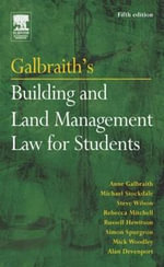 Galbraith's Building and Land Management Law for Students - Anne Galbraith