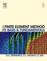 The Finite Element Method : Its Basis and Fundamentals - Olek C. Zienkiewicz