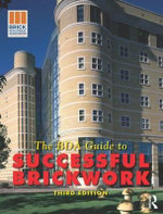 BDA Guide to Successful Brickwork - Brick Development Association