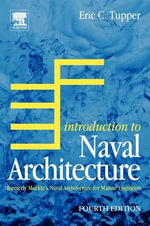 Introduction to Naval Architecture : Formerly Muckle's Naval Architecture for Marine Engineers - E.C. Tupper