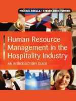 Human Resource Management in the Hospitality Industry : An Introductory Guide - Michael Boella
