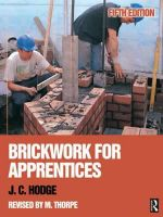 Brickwork for Apprentices - J. C. Hodge