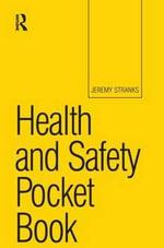Health and Safety Pocket Book - Jeremy W. Stranks