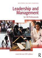 Leadership and Management : for HR Professionals - Keith Porter