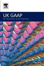 UK GAAP for Business and Practice : Spicer and Pegler's Book-keeping and Accounts - Paul Gee
