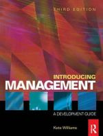 Introducing Management : A Development Guide - Kate Williams