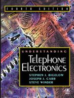 Understanding Telephone Electronics - Stephen J. Bigelow
