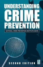 Understanding Crime Prevention - National Crime Prevention Institute