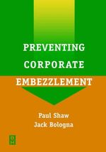 Preventing Corporate Embezzlement - Paul Shaw