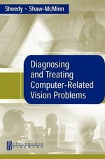 Diagnosing and Treating Computer-Related Vision Problems - James E. Sheedy