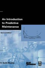 An Introduction to Predictive Maintenance - R. Keith Mobley