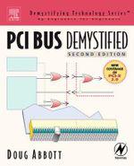 PCI Bus Demystified : Demystifying Technology Series - Doug Abbott