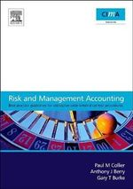 Risk and Management Accounting : Best Practice Guidelines for Enterprise-wide Internal Control Procedures - Paul M. Collier
