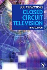 Closed Circuit Television - Joe Cieszynski