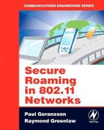 Secure Roaming in 802.11 Networks - Paul Goransson