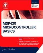 MSP430 Microcontroller Basics - John H. Davies