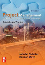 Project Management for Business, Engineering, and Technology : Principles and Technology - John M. Nicholas