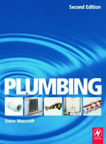 Plumbing : For Level 2 Technical Certificate and NVQ - Steve Muscroft
