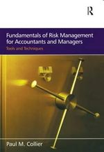 Fundamentals of Risk Management for Accountants and Managers : Tools and Techniques - Paul M. Collier