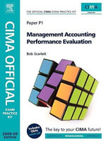 Management Accounting Performance Evaluation 2008 : Paper P1 - Robert Scarlett