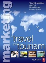 Marketing in Travel and Tourism - Victor T. C. Middleton