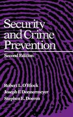 Security and Crime Prevention - Robert L. O'Block