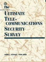 The Ultimate Telecommunications Security Survey : Electronic Spaces, Urban Places - James L. Schaub