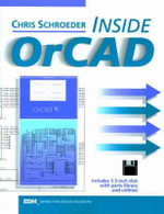 Inside OrCAD : Edn Series for Design Engineers - Chris Schroeder